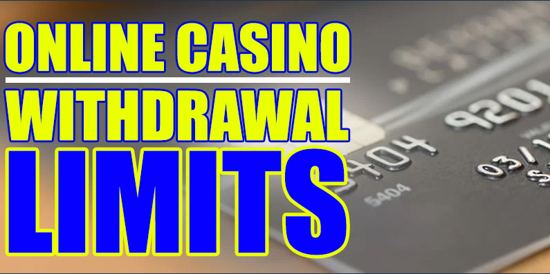 How To Deal With Online Casino Withdrawal Limits